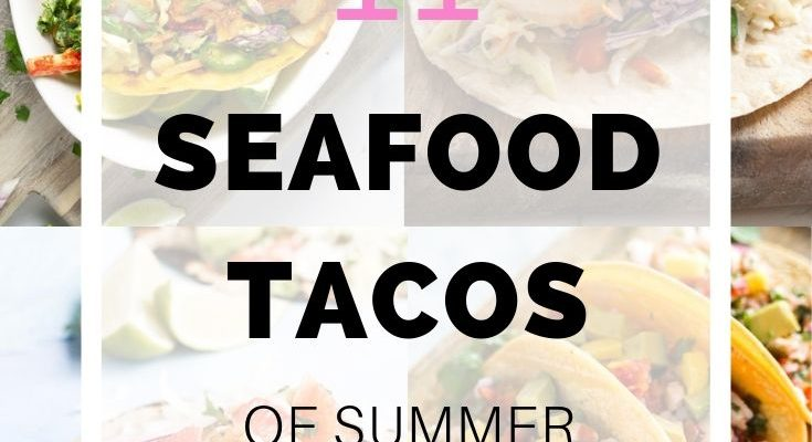 photo collage of seafood tacos with text overlay